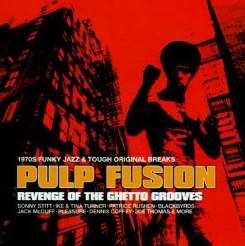 Various Artists - Pulp Fusion: Revenge of the Ghetto Grooves album mp3