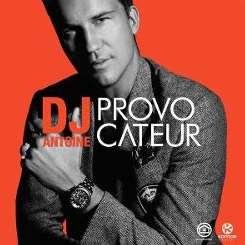 DJ Antoine - Provocateur album mp3