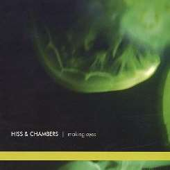 Hiss & Chambers - Making Eyes album mp3