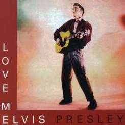 Elvis Presley - Love Me [Goldies] album mp3
