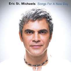Eric St. Michaels - Songs for a New Day album mp3