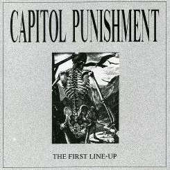 Capitol Punishment - First Line Up album mp3