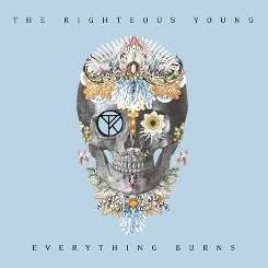 The Righteous Young - Everything Burns album mp3