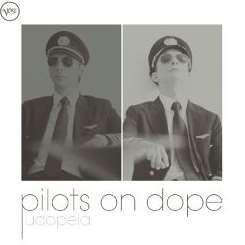 Pilots on Dope - Udopeia album mp3