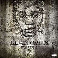 Kevin Gates - By Any Means 2 album mp3
