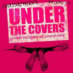 The Minister of Soundalikes - Under the Covers: Cover Versions of Smash Hits, Vol. 20 album mp3
