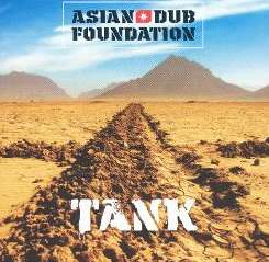Asian Dub Foundation - Tank album mp3