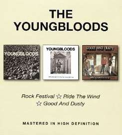 The Youngbloods - Rock Festival/Ride the Wind/Good & Dusty album mp3