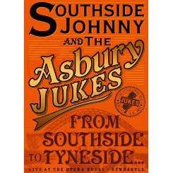 The Asbury Jukes / Southside Johnny / Southside Johnny & the Asbury Jukes - From Southside to Tyneside album mp3