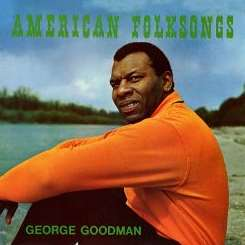George Goodman - American Folksongs album mp3