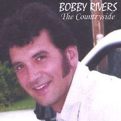 Bobby Rivers - The Countryside album mp3