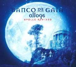 Banco de Gaia - Ollopa: Apollo Remixed album mp3