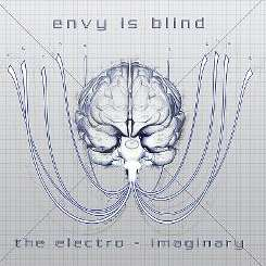 Envy Is Blind - The Electro-Imaginary album mp3