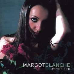 Margot Blanche - At the End album mp3