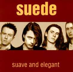 Suede - Suave and Elegant album mp3