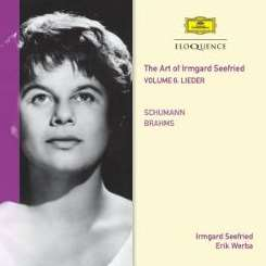 Irmgard Seefried - The Art of Irmgard Seefried, Vol. 6: Lieder - Schumann, Brahms album mp3