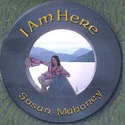 Susan Mahoney - I Am Here album mp3