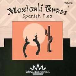 Mexicali Brass - Mexicali Brass, Vol. 4: Spanish Flea album mp3