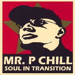 Mr. P Chill - Soul in Transition album mp3