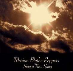 Marion Blythe Peppers - Sing a New Song album mp3