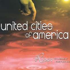 United Cities of America - Rise: The Ascension of Music, Heart, Soul album mp3