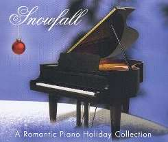 Various Artists - Snowfall: A Romantic Piano Holiday Collection album mp3