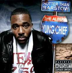 Yung Chief - Hotter Than Barstow album mp3
