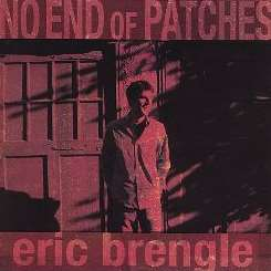 Eric Brengle - No End of Patches album mp3