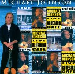 Michael Johnson - Live at the Bluebird Cafe album mp3
