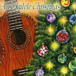 Various Artists - A Ukulele Chirstmas album mp3