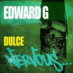 Edward G - Dulce album mp3