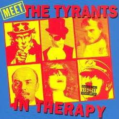 The Tyrants in Therapy - Meet The Tyrants in Therapy album mp3