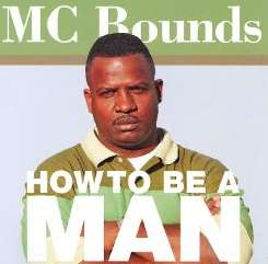 Clarence Mc Bounds - How to Be a Man album mp3
