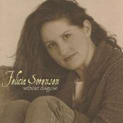 Felicia Sorensen - Without Disguise album mp3