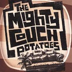 The Mighty Couch Potatoes - The Mighty Couch Potatoes album mp3