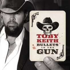 Toby Keith - Bullets in the Gun album mp3