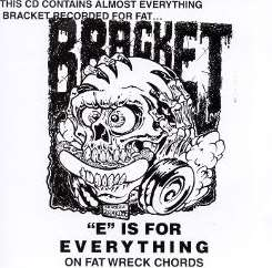 Bracket - E is for Everything on Fat Wreck Chord album mp3