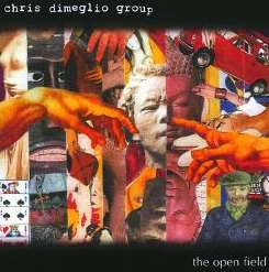 Chris Dimeglio - The Open Field album mp3