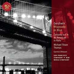 Michael Tilson Thomas / Garrick Ohlsson / New World Symphony / San Francisco Symphony - Gershwin: Rhapsody in Blue; Concerto in F; An American in Paris album mp3