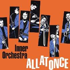 Inner Orchestra - All at Once album mp3