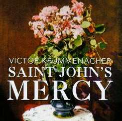 Victor Krummenacher - Saint John's Mercy album mp3