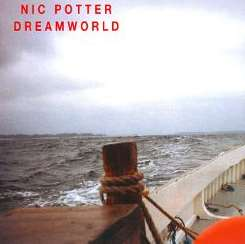 Nic Potter - Dreamworld album mp3
