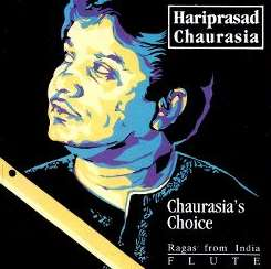 Hariprasad Chaurasia - Chaurasias Choice album mp3
