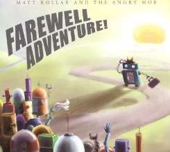 Matt Kollar - Farewell Adventure! album mp3