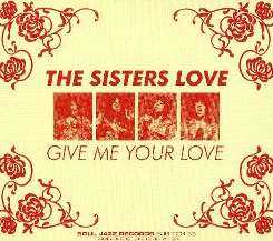 The Sisters Love - Give Me Your Love album mp3