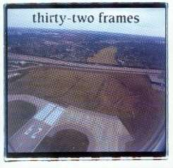 Thirty-Two Frames - Thirty-Two Frames album mp3
