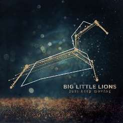 Big Little Lions - Just Keep Moving album mp3