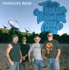 Thunder Mountain Band - Satellite Road album mp3