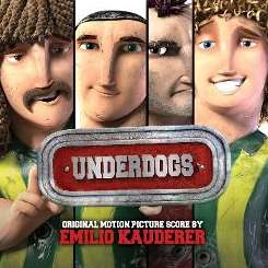Emilio Kauderer - Underdogs [Original Soundtrack] album mp3