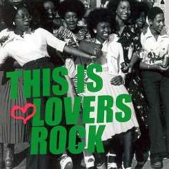 Various Artists - This Is Lovers Rock album mp3